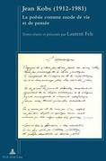 L. Fels (éd.), Jean Kobs (1912-1981) : la poésie comme mode de vie et de pensée