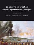 D. Bertrand & É. Beck Saiello (dir.), Le Vésuve en éruption. Savoirs, représentations, pratiques