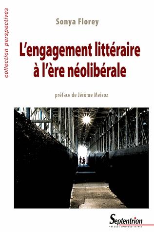 S. Florey, L'Engagement littéraire à l'ère néolibérale
