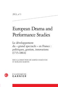 European Drama and Performance Studies, n°1, 2013 :