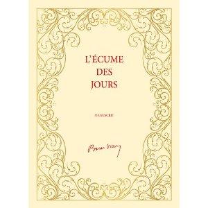 Boris Vian, L Écume des joursParis   Editions des Saints PèresEAN  9782954268712.Prix 120EURPrésentation de l éditeur  La plus belle histoire  d amour de ... 7bfd5dce11d
