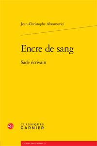 J.-Chr. Abramovici, Encre de sang. Sade écrivain