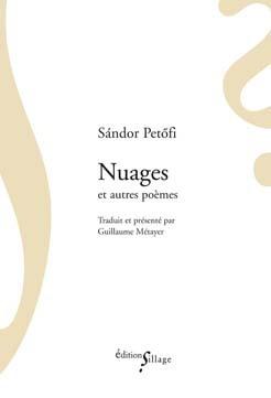 S. Petőfi, Nuages et autres poèmes (G. Métayer éd.)