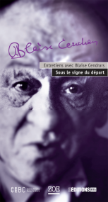 B. Cendrars, Entretiens. Sous le signe du départ