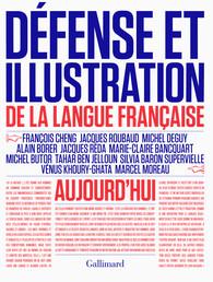 Coll., Défense et illustration de la langue française aujourd'hui