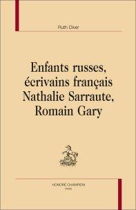 R. Diver, Enfants russes, écrivains français. Nathalie Sarraute, Romain Gary