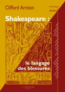 C. Armion, Shakespeare: le langage des blessures