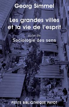 G. Simmel, Les grandes villes et la vie de l'esprit