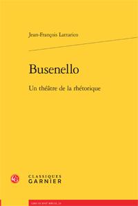J.-Fr. Lattarico, Busenello. Un théâtre de la rhétorique
