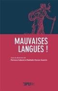 F. Cabaret & N. Vienne-Guerrin (dir.), Mauvaises Langues!