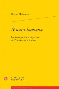 F. Malhomme, Musica humana. La musique dans la pensée de l'humanisme italien
