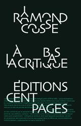 R. Cousse, A bas la critique (3e éd.)