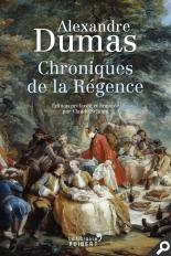 A. Dumas, Chroniques de la Régence