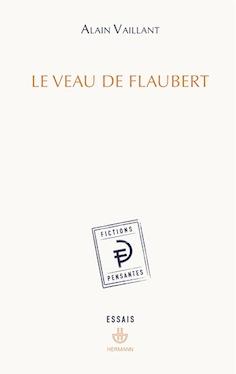 A. Vaillant, Le Veau de Flaubert
