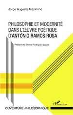 M. Jorge Augusto, Philosophie et modernité dans l'oeuvre poétique d'António Ramos Rosa