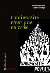 R. Bodin, S. Orange, <em>L'université n'est pas en crise</em>