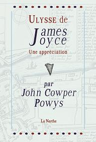 J.C. Powys, Ulysse de James Joyce. Une appréciation