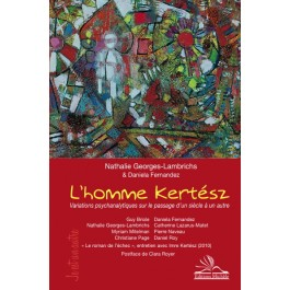 N. Georges-Lambrichs & D.Fernandez (dir.),  L'Homme Kertész