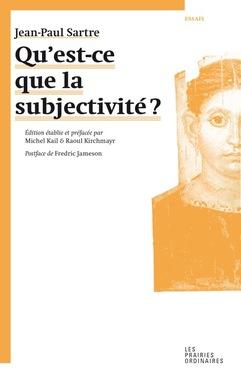 J.-P. Sartre, Qu'est-ce que la subjectivité?