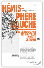 R. Keucheyan, Hémisphère gauche Cartographie des nouvelles pensées critiques