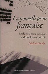 St. Smadja, La Nouvelle prose française. Étude sur la prose narrative au début des années 1920