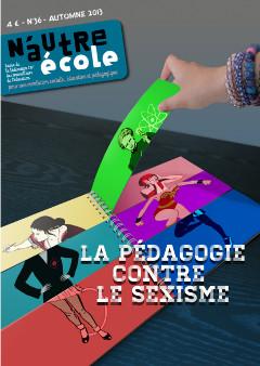 <em>N'autre école </em>n°36: <em>La pédagogie contre le sexisme</em>