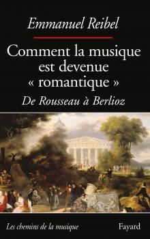 E. Reibel, Comment la musique est devenue