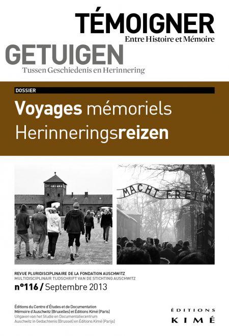 Témoigner. Entre Histoire et mémoire, n°116, septembre 2013 :