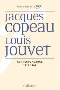 J. Copeau et L. Jouvet, Correspondance (1911-1949)