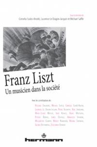 C. Szabo-Knotik et alii  (dir.), Franz Liszt, un musicien dans la société