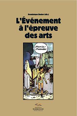 D. Budor (dir.), L'Événement à l'épreuve des arts