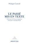 Ph. Carrard, Le Passé mis en texte. Poétique de l'historiographie française contemporaine