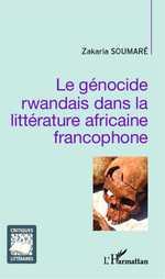 Z. Soumaré, Le Génocide rwandais dans la littérature africaine francophone