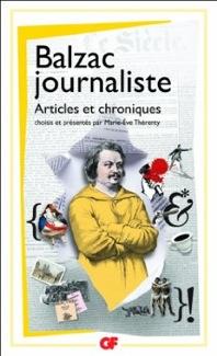 Balzac journaliste. Articles & chroniques (GF-Flammarion)