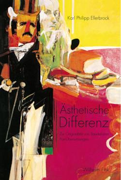 K. Ph. Ellerbrock, Ästhetische Differenz. Zur Originalität von Baudelaires Poe-Übersetzungen