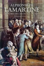 Lamartine, Histoire des Girondins (coll. Bouquins)