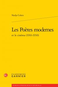 N. Cohen, Les Poètes modernes et le cinéma (1910-1930)