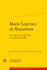 J. Chiron & C. Seth (dir.), M. Leprince de Beaumont. De l'éducation des filles à La Belle et la Bête