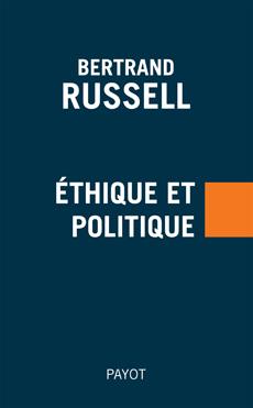 B. Russell, Ethique et politique