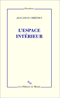 J.-L. Chrétien, L'Espace intérieur