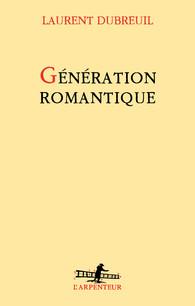 L. Dubreuil, Génération romantique