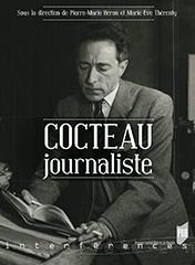 P.-M. Héron & M.-E. Thérenty (dir.), Cocteau journaliste