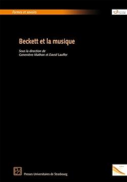 D. Lauffer & G. Mathon (dir.), Beckett & la musique
