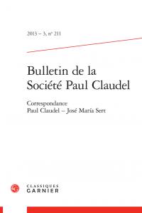 Bulletin de la Société Paul Claudel, 2013 - 3, n° 211