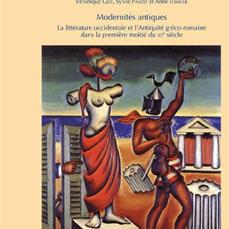 V. Gély, S. Parizet, A. Tomiche (dir.), Modernités antiques