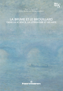 K. Becker & O. Leplatre (dir.), La brume et le brouillard dans la science, la littérature et les arts