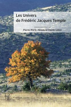 P.-M. Héron & Cl. Leroy (dir.), Les Univers de Frédéric Jacques Temple