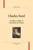 O. Roux, Charles Sorel. La figure, la ligne et l'invention de l'auteur
