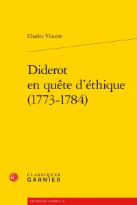 Ch. Vincent, Diderot en quête d'éthique (1773-1784)