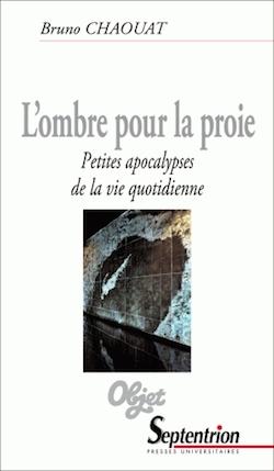 Br. Chaouat, L'Ombre pour la proie